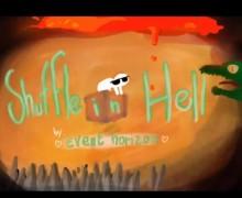 Shuffle In Hell